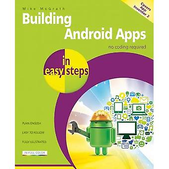 Building Android Apps in Easy Steps - Covers App Inventor 2 (2nd Revis