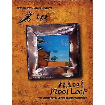 Mooi Loop - The Sacred Art of Vetkat Regopstaan Kruiper by Verkat Rego