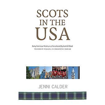 Scozzese negli Stati Uniti (2nd Revised edition) di Jenni Calder - 978190837338
