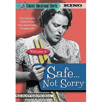Classic Educational Shorts, Vol. 3: Safe... Not Sorry [DVD] USA import