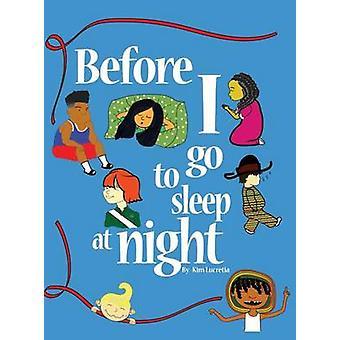 Voordat ik 's nachts ga slapen door Lucretia & Kim