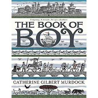 The Book of Boy by Catherine Gilbert Murdock - 9780062686206 Book