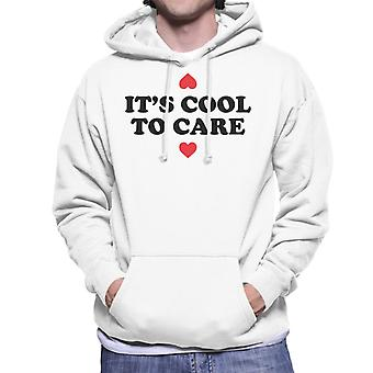 Its Cool To Care Men's Hooded Sweatshirt