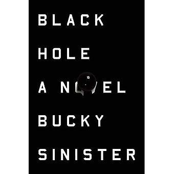Black Hole: A Novel
