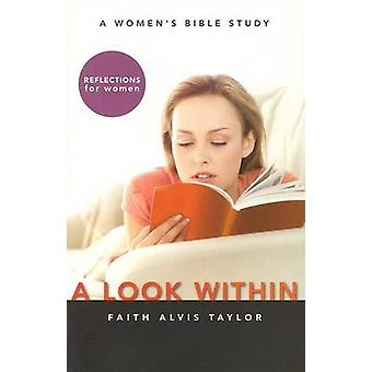 Look Within by Faith Alvis Taylor - 226852 - 9781591666097 Book