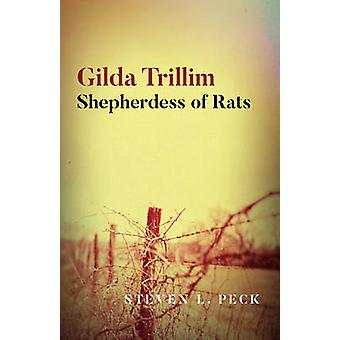 Gilda Trillim Shepherdess of Rats by Steven L Peck
