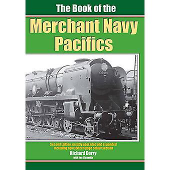 The Book of the Merchant Navy Pacifics by Ian Sixsmith & Richard Derry