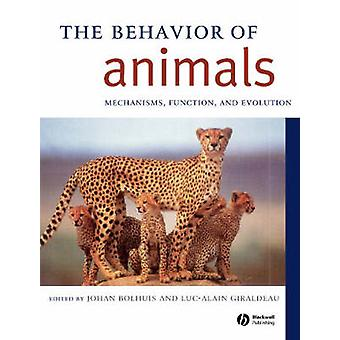 The Behavior of Animals - Mechanisms - Function - and Evolution by Joh