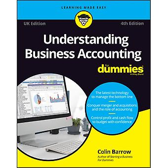 Understanding Business Accounting For Dummies  UK by Colin Barrow
