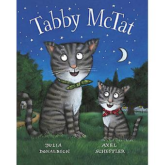 Tabby McTat Giftedition by Julia Donaldson