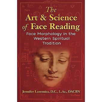 Art and Science of Face Reading by Jennifer Lamonica