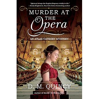 Murder At The Opera by D M Quincy