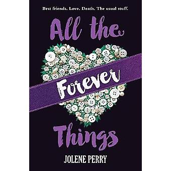 All the Forever Things by Jolene Perry - 9780807525326 Book