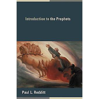 Introduction to the Prophets by Paul L. Redditt - 9780802828965 Book