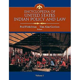 Encyclopedia of United States Indian Policy and Law SET by Finkelman & Paul