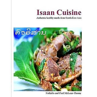 Isaan Cuisine by McLeanThorne & Nathalia