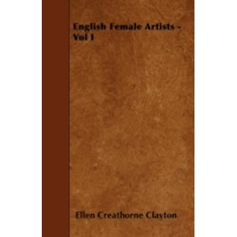 English Female Artists  Vol I by Clayton & Ellen Creathorne