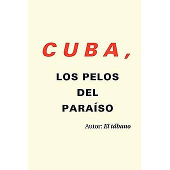 Cuba Los Pelos del Para Så ved El Tabano