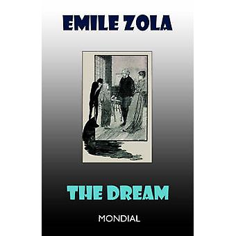 The Dream by Zola & Emile