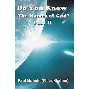 Do You Know the Names of God Part 2 by Muinde & Paul