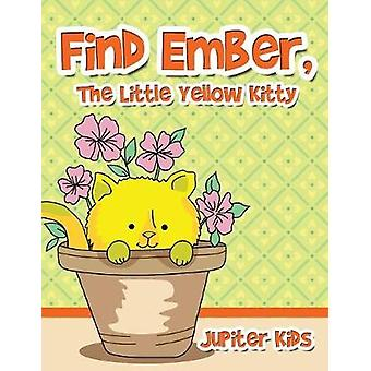 Find Ember The Little Yellow Kitty by Jupiter Kids