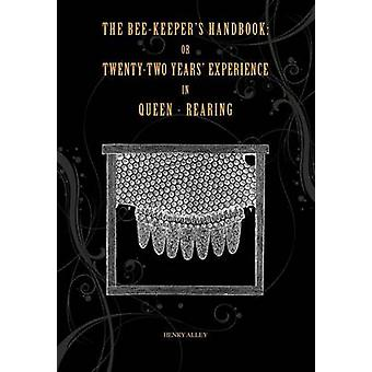 Beekeepers Handy Book by Alley & Henry