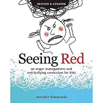 Seeing Red - An Anger Management and Anti-Bullying Curriculum for Kids