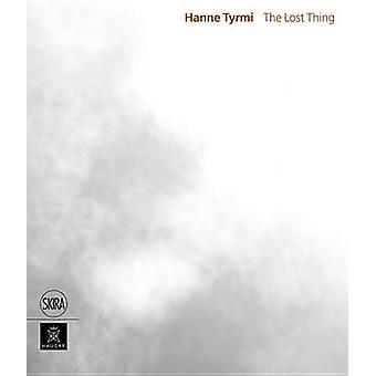 Hanne Tyrmi - The Lost Thing by Gavin Jantes - Line Ulekleiv - Tone Ly