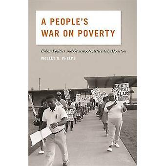 En folkets krig mot fattigdomen - Urban politik och gräsrotsnivå aktivister i