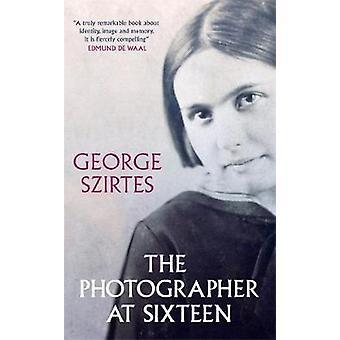 Il fotografo a sedici - SHORTLISTED PER IL WINGATE LITERARY PRI
