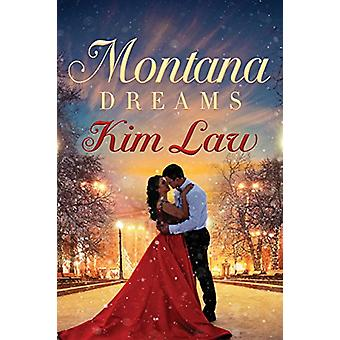 Montana Dreams by Kim Law - 9781503902855 Book