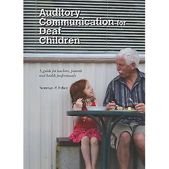 Auditory Communication for Deaf Children - A Guide for Teachers - Pare