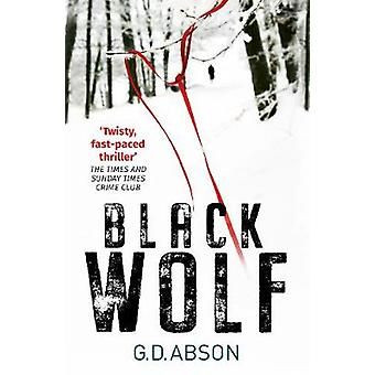 Black Wolf by G. D. Abson - 9781912624225 Book