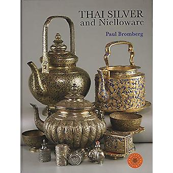 Thai Silver and Nielloware by  -Paul Bromberg - 9786164510142 Book