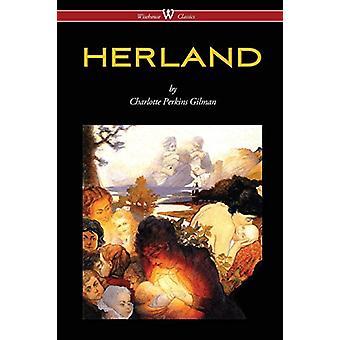 HERLAND (Wisehouse Classics - Original Edition 1909-1916) by Charlott
