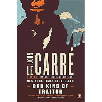 Our Kind of Traitor by John Le Carre - 9780143119722 Book