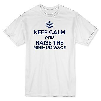 «Gardez votre calme et hausser le salaire Minimum» Centre Crown Graphic T-shirt homme