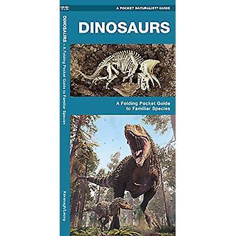 Dinosaurs - A Folding Pocket Guide to Familiar Species by James Kavana