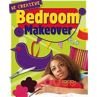 Be Creative Bedroom Makeover by Claybourne & Anna