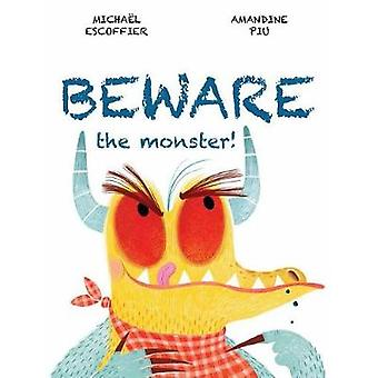 Beware the Monster by Michael Escoffier - 9781773210223 Book