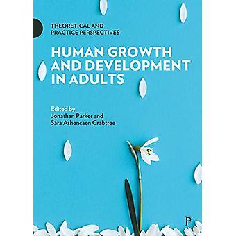 Croissance humaine et développement chez les adultes - Pers théorique et pratique
