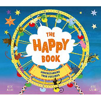 The Happy Book by Allan & Alex