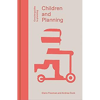 Children and Planning by Freeman & ClaireCook & Andrea