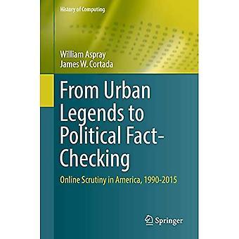 Van Urban Legends naar Political Fact-Checking: Online Scrutiny in America, 1990-2015 (History of Computing)