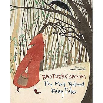 Veljekset Grimm: Kauneimmat sadut