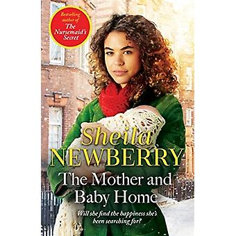 The Mother and Baby Home by Newberry & Sheila