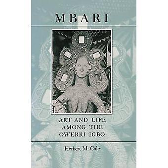 Mbari - Taide ja elämä Owerri Igbon joukossa, Kirjoittanut Herbert M. Cole - 97