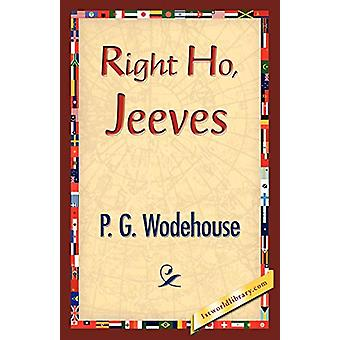 Right Ho - Jeeves by P G Wodehouse - 9781421833941 Book