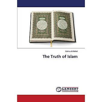 The Truth of Islam by Al-Mahdi Golma - 9783659258534 Book