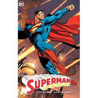 Superman Up in the Sky by Tom KingAndy Kubert